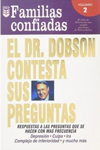 El Dr. Dobson Contesta Sus Preguntas: Familias Confiadas  -  - Dobson, James