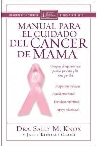 Manual Para el Cuidado del Cancer de Mama: Una Guia de Supervivencia Para los Pacientes y los Seres Queridos -  - M. Knox & Kobobel