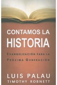 Contamos la Historia -  - Palau, Luis