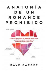 Anatomia de Un Romance Prohibido -  - Carder, Dave