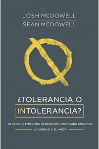 Tolerancia O Intolerancia -  - McDowell, Josh & Sean
