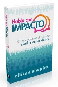 Habla con impacto -  - Shapira, Allison