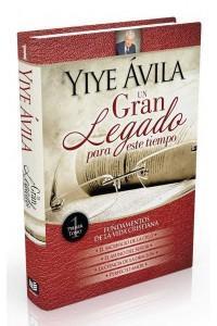 Yiye Avila Un gran legado para este tiempo, Fundamentos de la vida cristiana Tomo 1-Tapa Dura  -  - Avila, Yiye