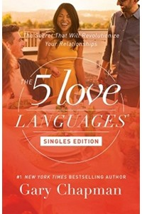 The 5 Love Languages, Singles Edition -  - Chapman, Gary