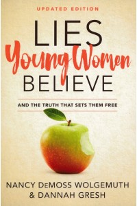 Lies Young Women Believe: And the Truth that Sets Them Free-Paperback  -  - DeMoss, Nancy Leigh