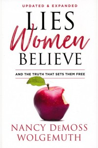 Lies Women Believe, Updated -  - DeMoss, Gresh