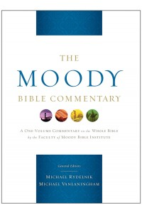 The Moody Bible Commentary -