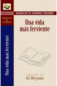 Bosquejos/Por:Una Vida/Ferviente - Bosquejos de sermones Portavoz