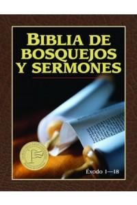 Biblia de Bosquejos y Sermones: Exodo 1-18