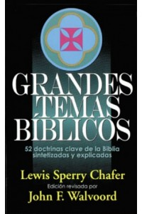 Grandes Temas Biblicos -  - Chafer, Lewis S.