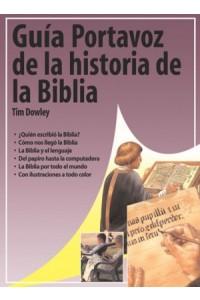Guía Portavoz de la Historia de Biblia -  - Dowley, Tim