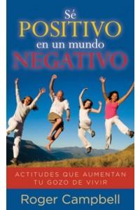 Sé Positivo en un Mundo Negativo - Bolsillo