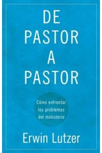 De Pastor a Pastor -  - Lutzer, Erwin