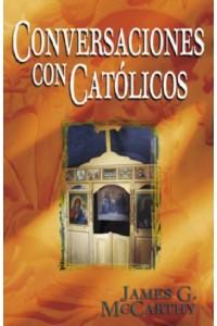 Conversaciones Con Católicos -  - McCarthy, James