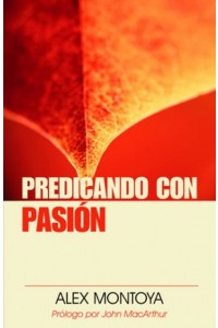 Predicando con Pasión -  - Montoya, Alex