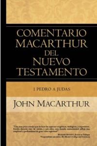 Pedro a Judas: Comentario MacArthur del Nuevo Testamento