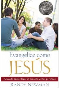 Evangelice como Jesús -  - Newman, Randy