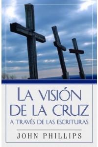 Visión de la Cruz a Través de las Escrituras