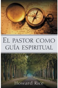 Pastor como Guía Espiritual -  - Rice, Howard