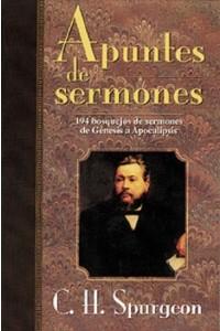 Apuntes de Sermones -  - Spurgeon, Charles