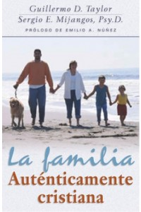 Familia Auténticamente Cristiana -  - Taylor, William D