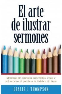 Arte de Ilustrar Sermones -  - Thompson, Les