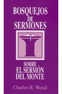 Bosquejos de sermones: Sermon del monte -  - Wood, Charles