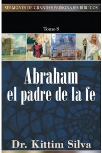 Abraham el Padre de la Fe -  - Silva, Kittim