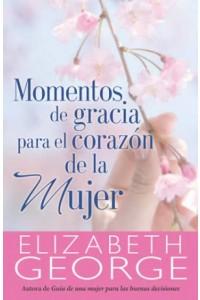 Momentos de Gracia Para el Corazón de la Mujer -  - George, Elizabeth