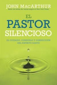 Pastor Silencioso -  - MacArthur, John