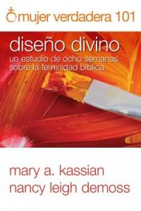 Mujer Verdadera 101: Diseño Divino -  - DeMoss, Nancy Leigh
