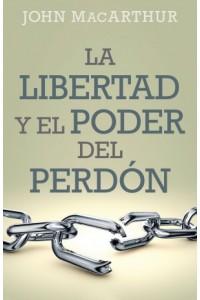 Libertad y el Poder del Perdón -  - MacArthur, John