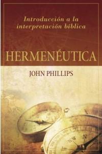 Hermenéutica -  - Phillips, John