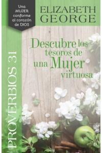 Proverbios 31, Descubre los Tesoros de una Mujer Virtuosa -  - George, Elizabeth