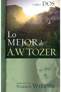 Lo mejor de A.W. Tozer, Libro dos -  - Wiersbe, Warren
