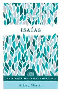 Isaías: Comentario bíblico Portavoz -  - Martin, Alfred