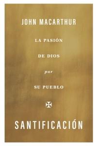 Santificación -  - MacArthur, John