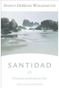Santidad - con guía de estudio: El corazón purificado por Dios -  - DeMoss, Nancy Leigh