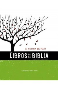 The Books of the Bible: NVI, Los Libros de la Biblia: La Historia del Pacto, Rústica