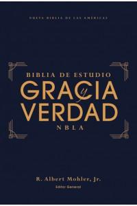 Biblia de Estudio Gracia y Verdad NBLA , Tapa Dura, Interior a dos colores -  - Mohler, Jr., R. Albert