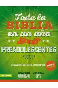 Toda la Biblia en un Año para Preadolescentes -  - Leys Valeria, Andruejol H.