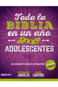 Toda la Biblia en un Año para Adolescentes -  - Andruejol H., Sampedro Alex