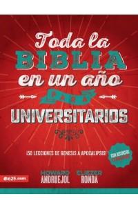 Toda la Biblia en un Año para Universitarios -  - Andruejol H. & Ronda Eliezer