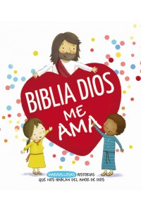 Biblia Dios me ama -  - Fodor, Cecile Olesen