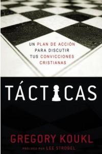 Tácticas -  - Koukl, Gregory