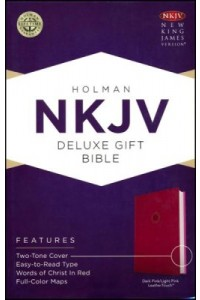 NKJV Deluxe Gift Bible, Pink LeatherTouch -