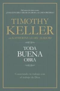 Toda buena obra -  - Keller, Timothy