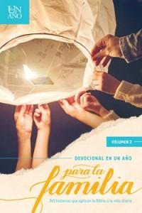 Devocional en un año para la familia volumen 2: The One Year Family Devotions volume 2 -  - Tyndale House Publishers, Inc.