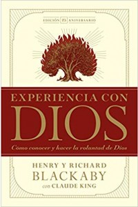 Experiencia con Dios, edición 25 aniversario -  - Blackaby, Henry T.