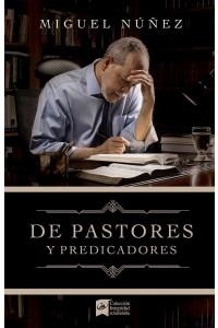 De pastores y predicadores -  - Núñez, Miguel